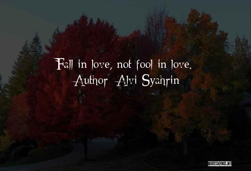 Alvi Syahrin Quotes 1663547