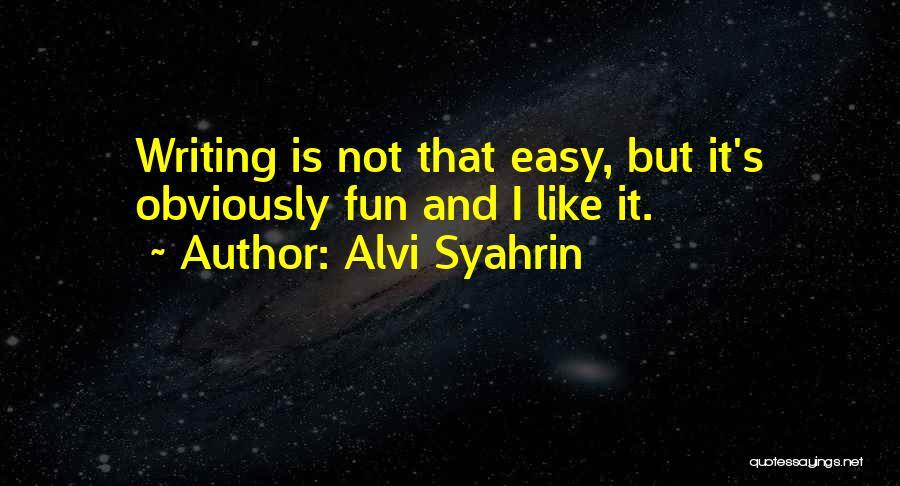 Alvi Syahrin Quotes 2089600