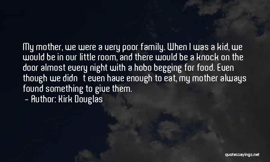 Always Be There For Family Quotes By Kirk Douglas