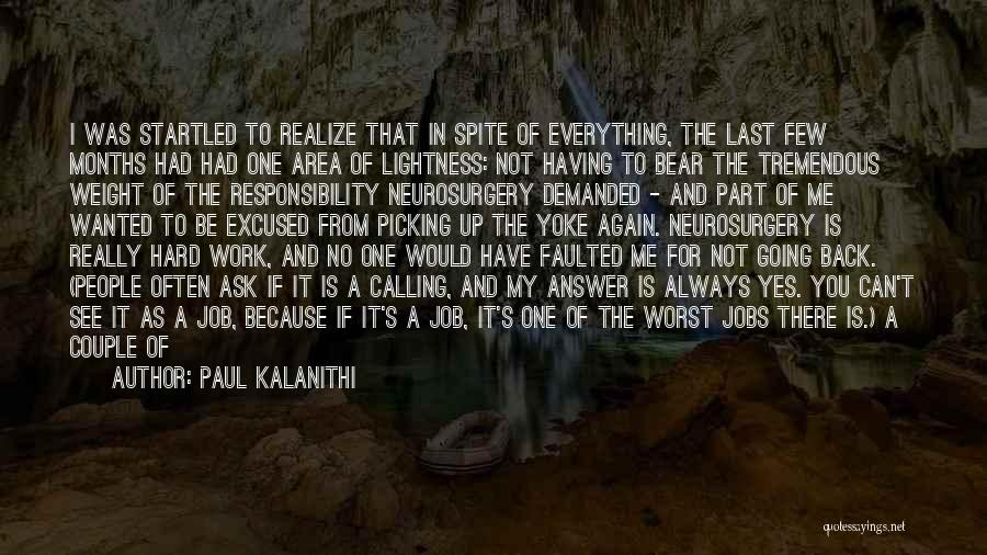Always Be There For Family Quotes By Paul Kalanithi