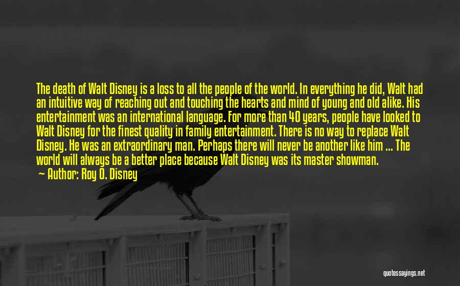 Always Be There For Family Quotes By Roy O. Disney