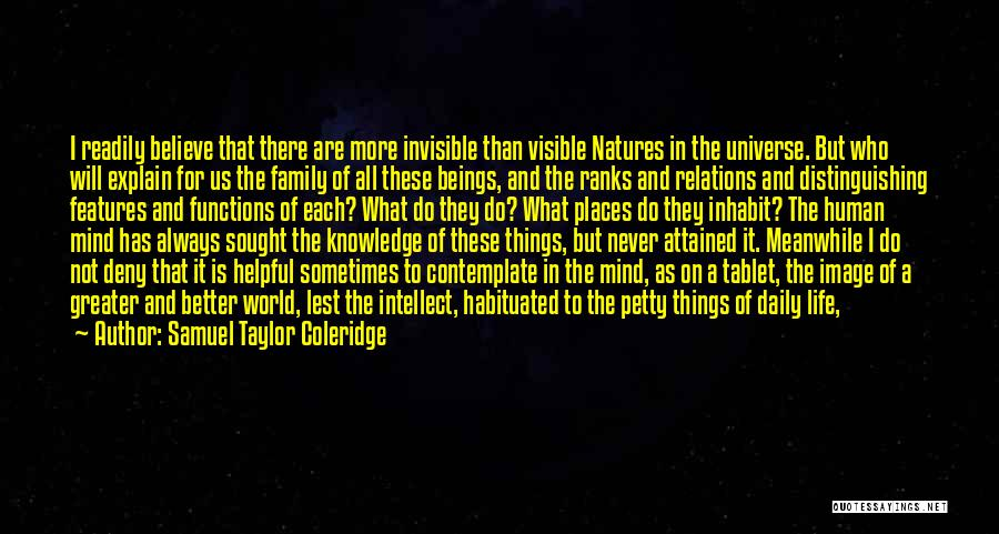Always Be There For Family Quotes By Samuel Taylor Coleridge