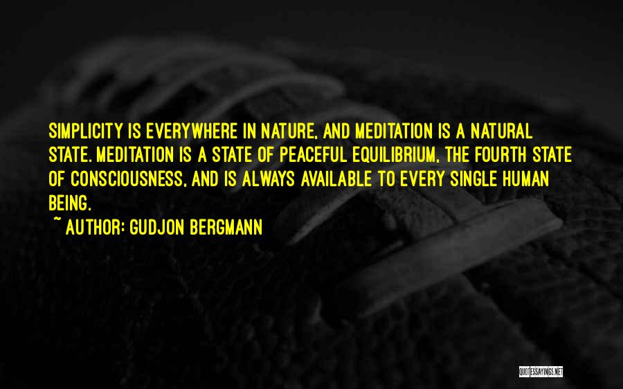 Always Being Available Quotes By Gudjon Bergmann