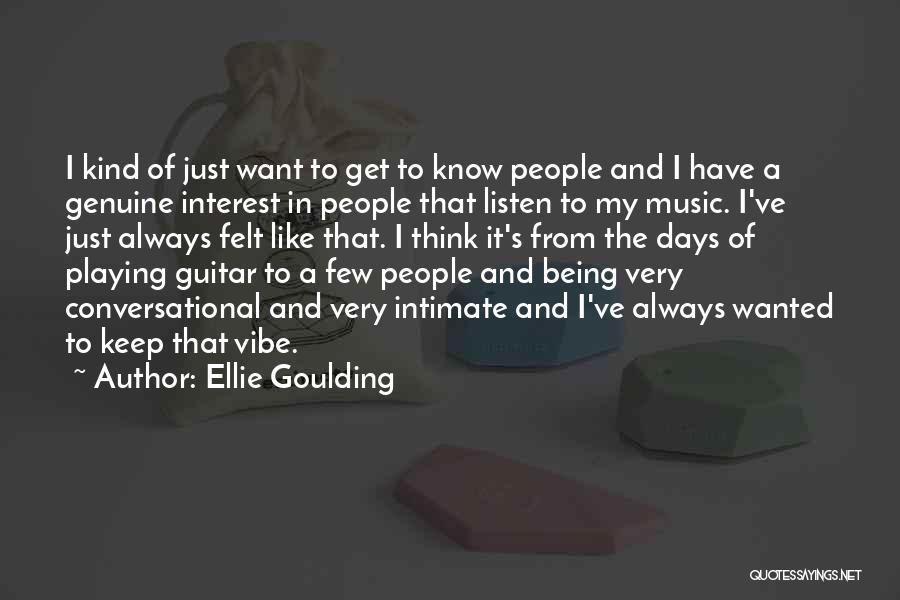 Always Being Kind Quotes By Ellie Goulding
