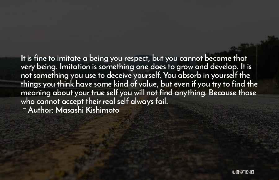 Always Being Kind Quotes By Masashi Kishimoto