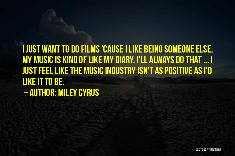 Always Being Kind Quotes By Miley Cyrus
