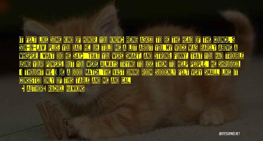 Always Being Kind Quotes By Rachel Hawkins