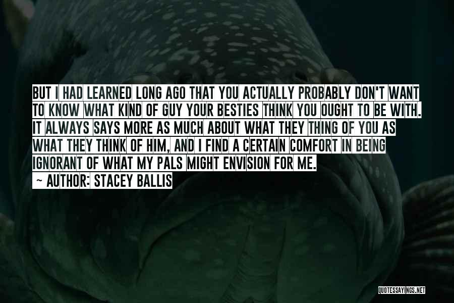 Always Being Kind Quotes By Stacey Ballis