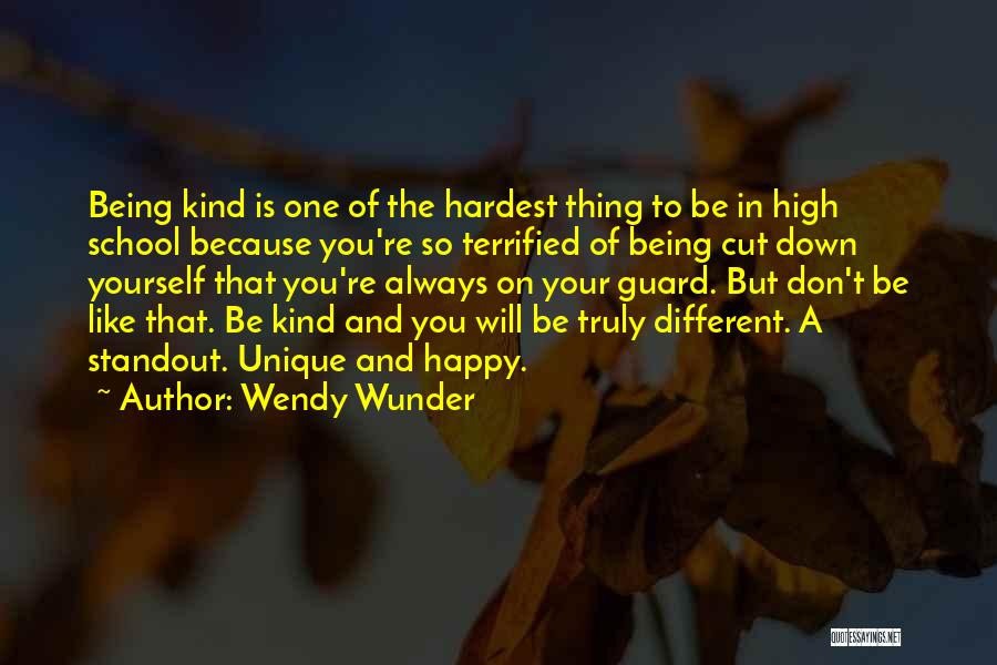 Always Being Kind Quotes By Wendy Wunder