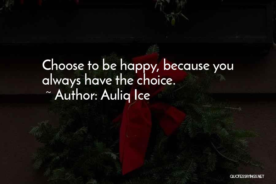 Top 32 Always Choose Happiness Quotes Sayings