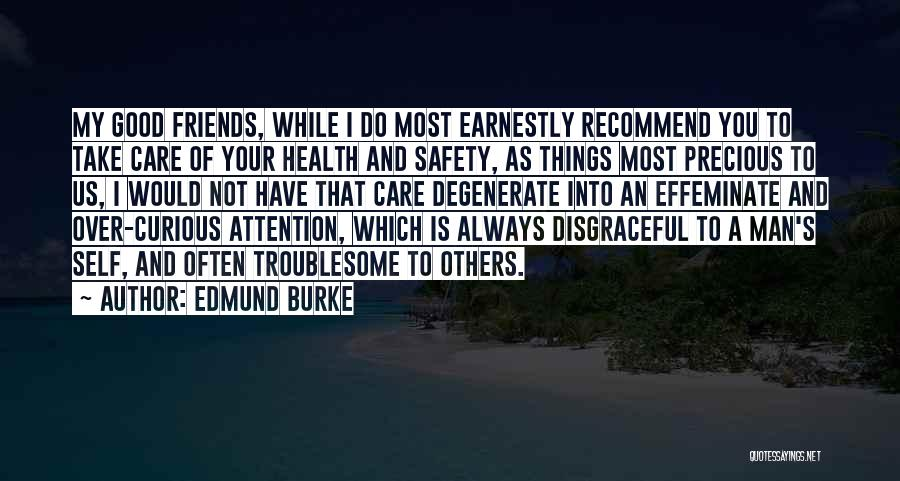 Always Do Good To Others Quotes By Edmund Burke