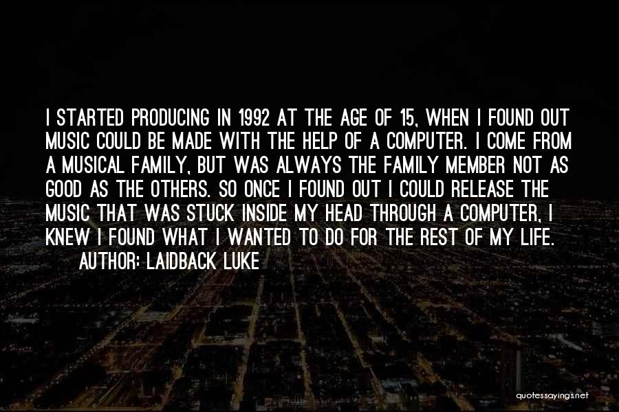 Always Do Good To Others Quotes By Laidback Luke