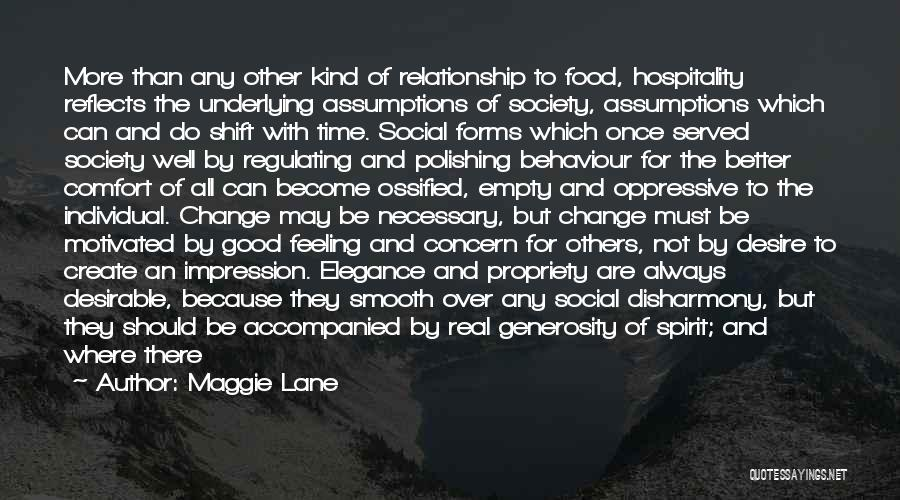 Always Do Good To Others Quotes By Maggie Lane