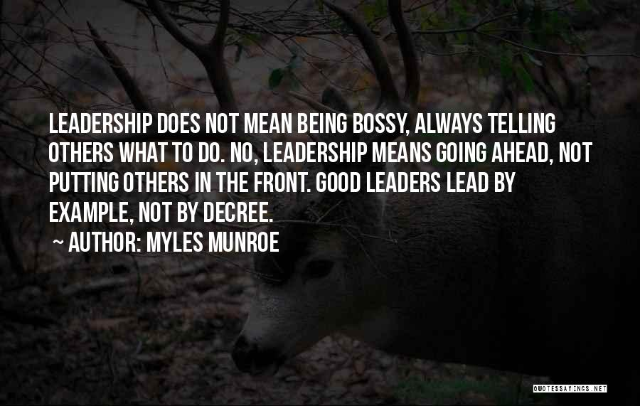 Always Do Good To Others Quotes By Myles Munroe