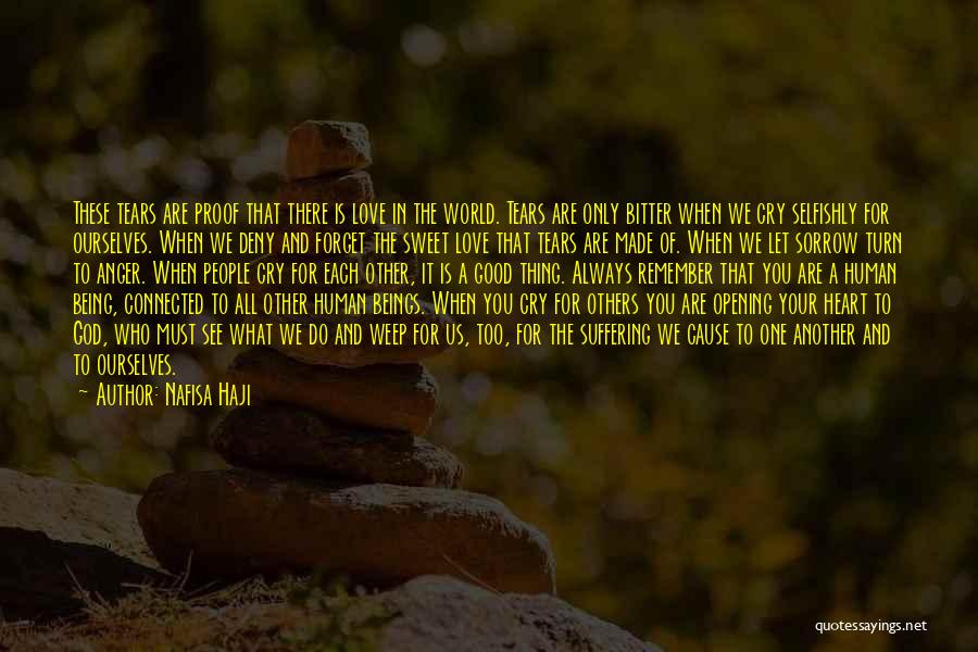 Always Do Good To Others Quotes By Nafisa Haji