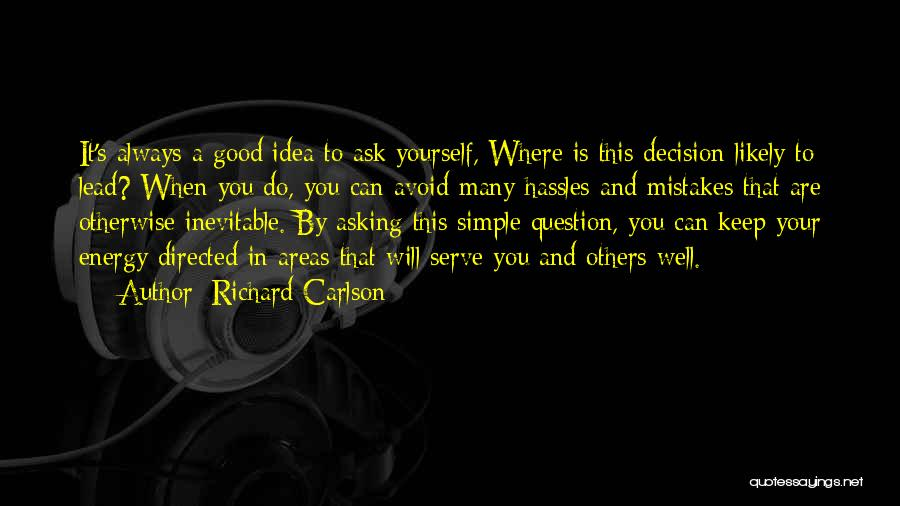 Always Do Good To Others Quotes By Richard Carlson