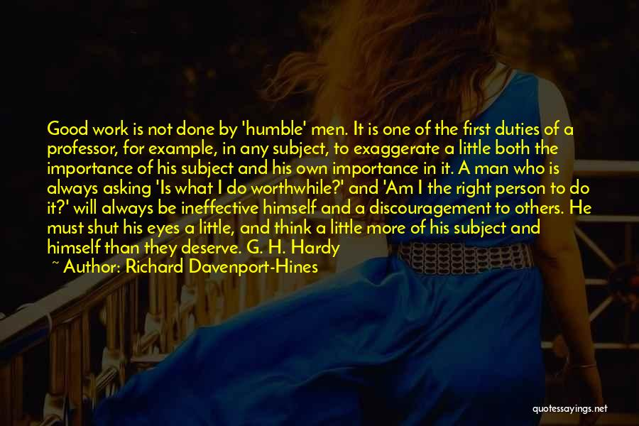 Always Do Good To Others Quotes By Richard Davenport-Hines