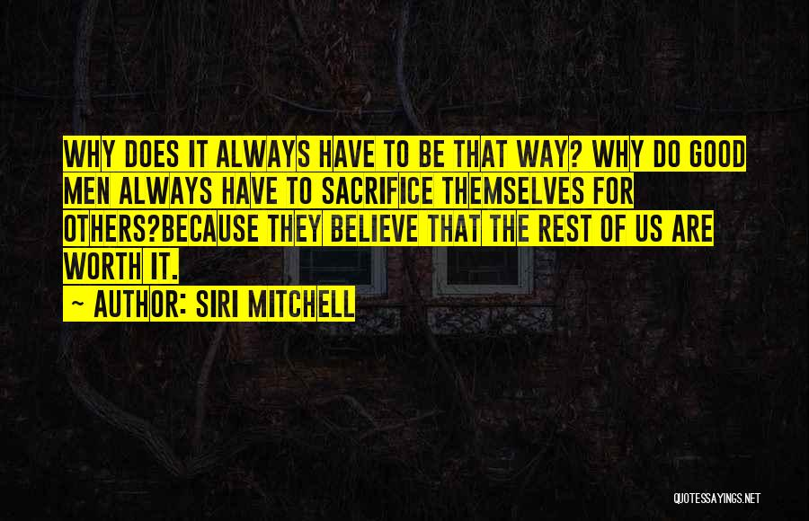Always Do Good To Others Quotes By Siri Mitchell