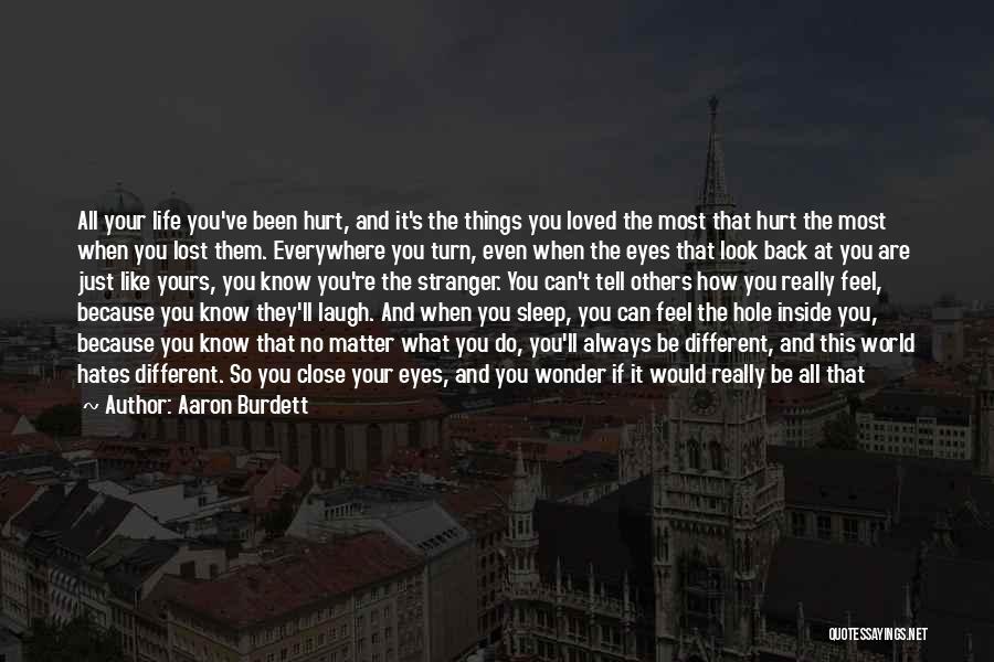 Always Do Your Best Quotes By Aaron Burdett