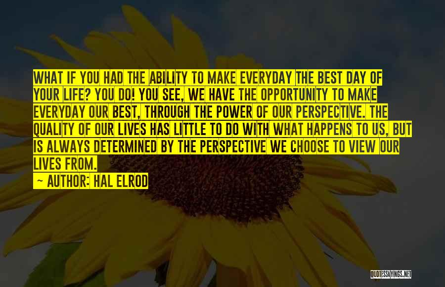 Always Do Your Best Quotes By Hal Elrod