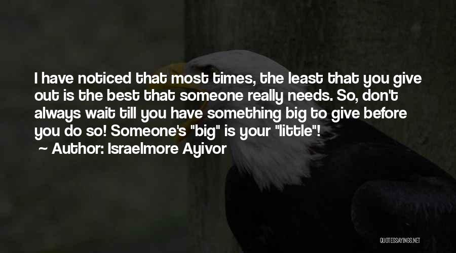 Always Do Your Best Quotes By Israelmore Ayivor