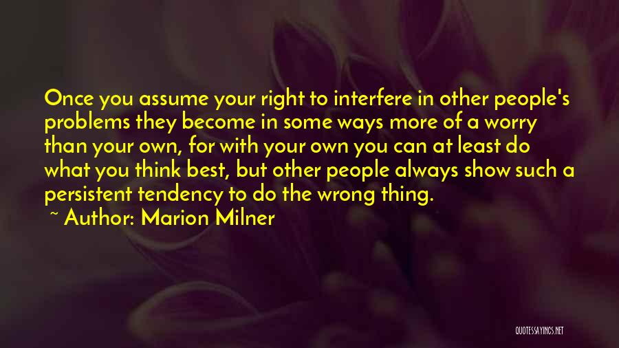 Always Do Your Best Quotes By Marion Milner