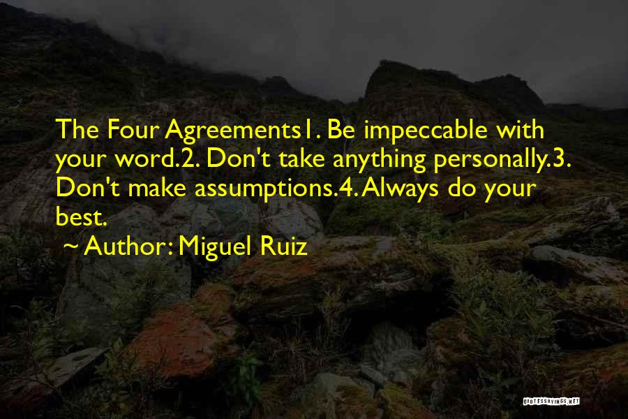 Always Do Your Best Quotes By Miguel Ruiz