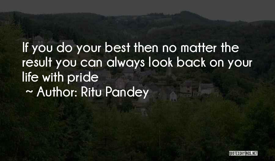 Always Do Your Best Quotes By Ritu Pandey