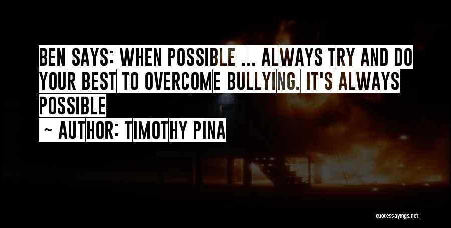 Always Do Your Best Quotes By Timothy Pina
