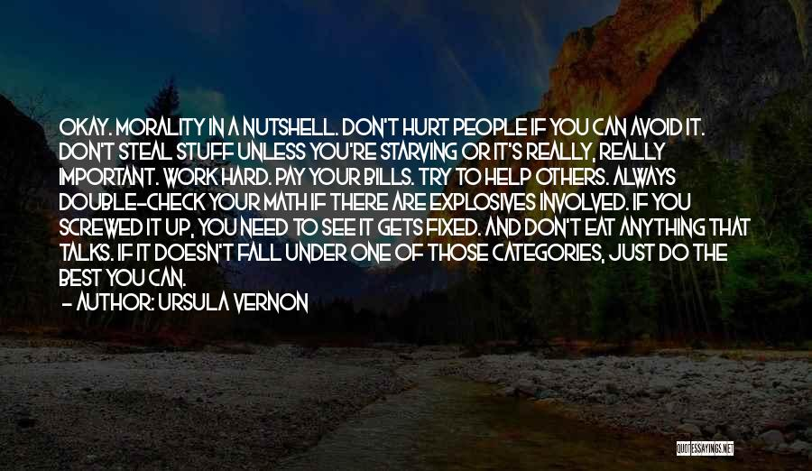 Always Do Your Best Quotes By Ursula Vernon