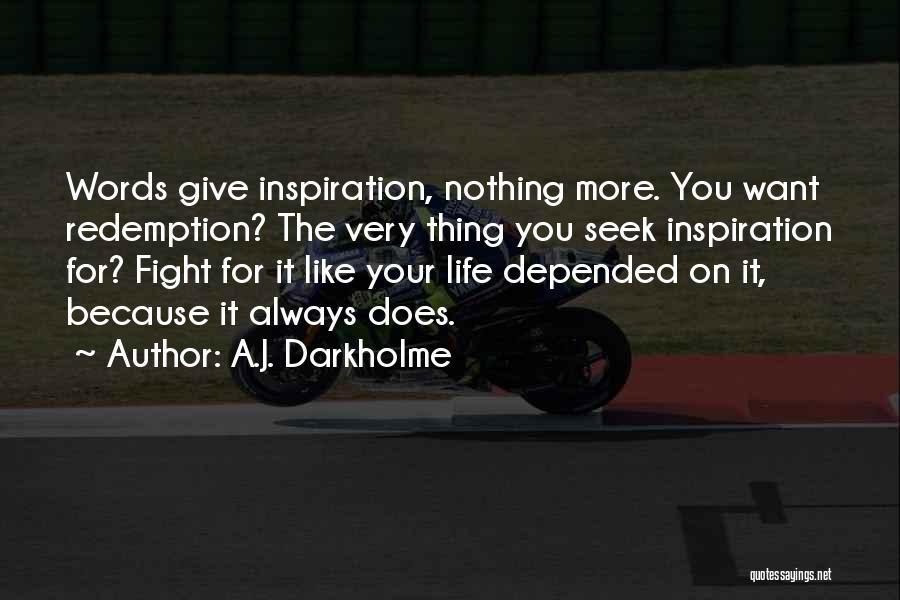 Always Give More Quotes By A.J. Darkholme