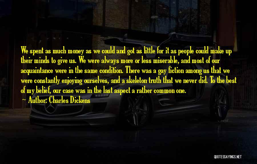Always Give More Quotes By Charles Dickens