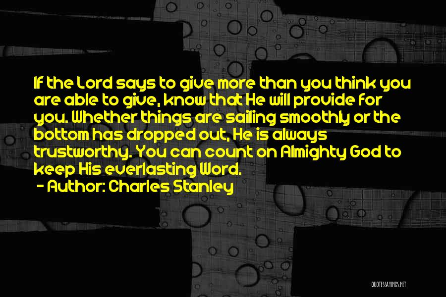 Always Give More Quotes By Charles Stanley