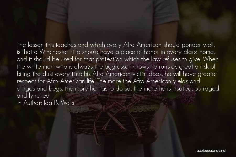 Always Give More Quotes By Ida B. Wells
