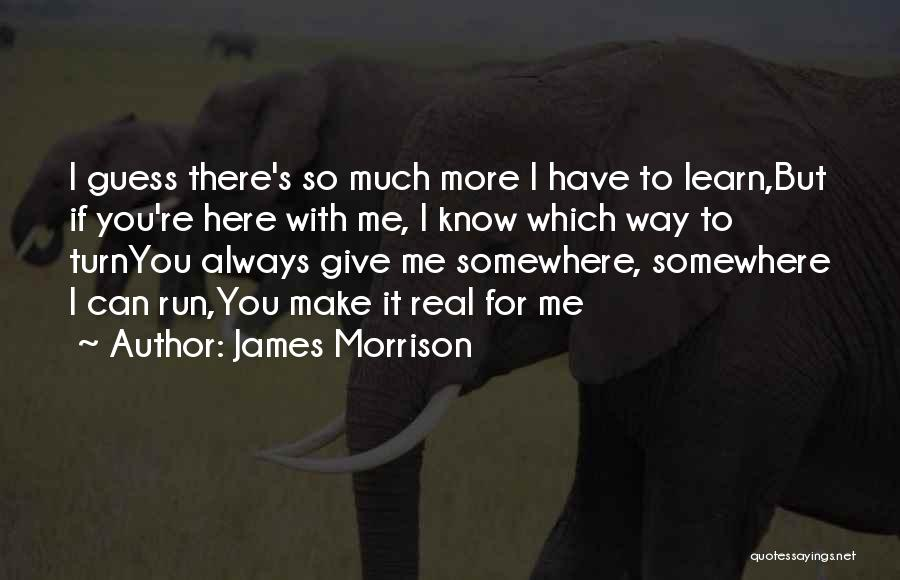 Always Give More Quotes By James Morrison