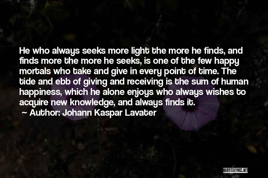 Always Give More Quotes By Johann Kaspar Lavater