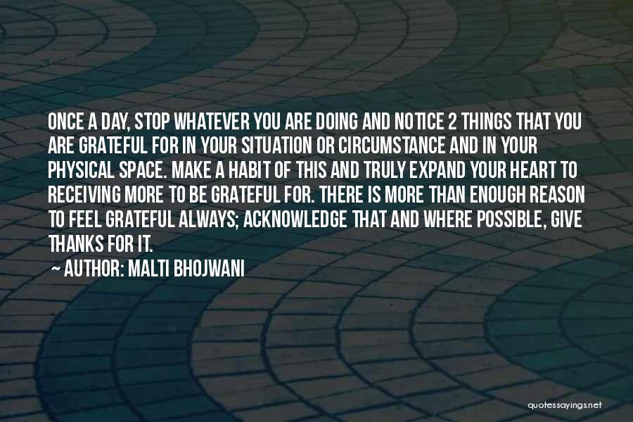 Always Give More Quotes By Malti Bhojwani