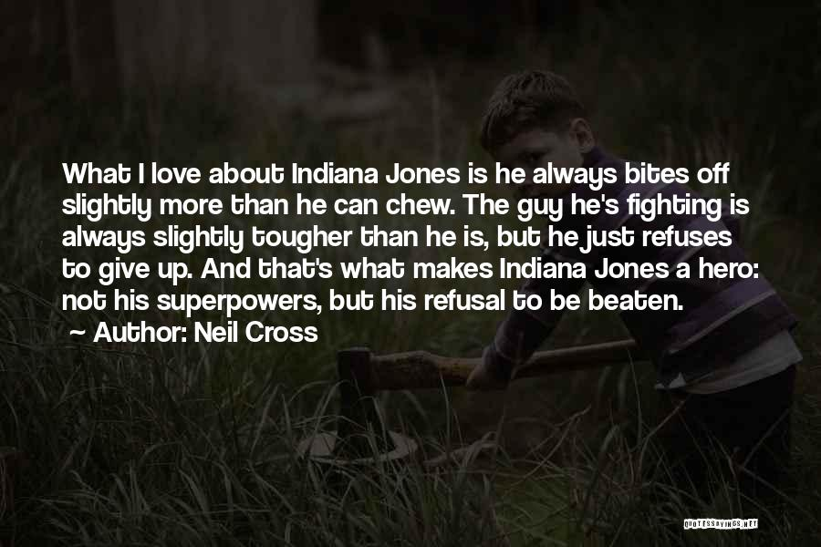Always Give More Quotes By Neil Cross