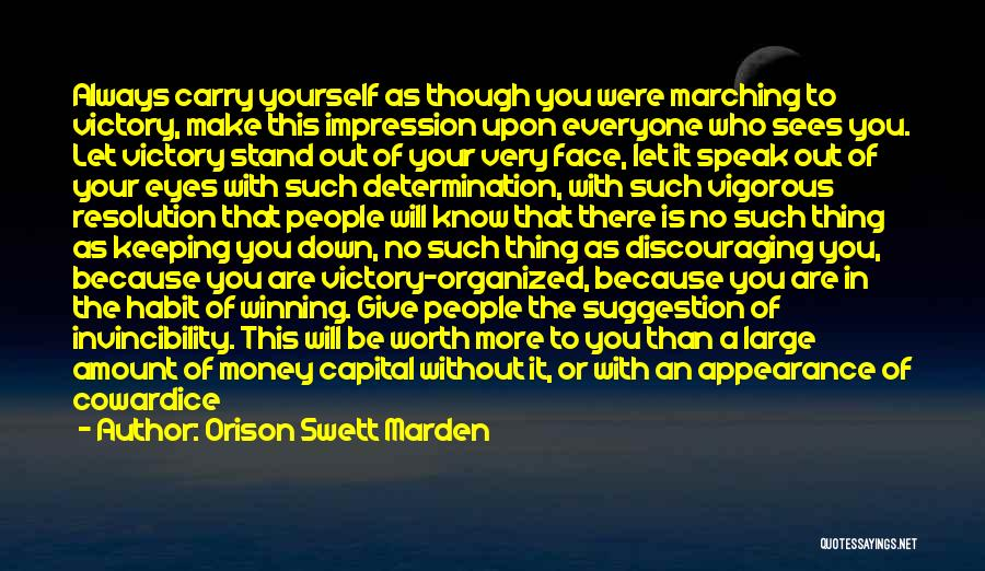 Always Give More Quotes By Orison Swett Marden