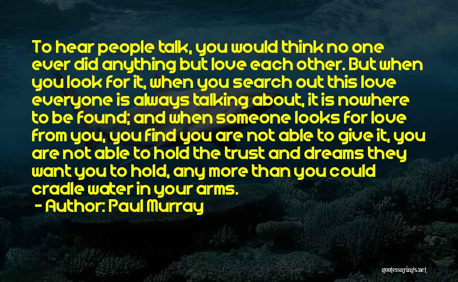 Always Give More Quotes By Paul Murray