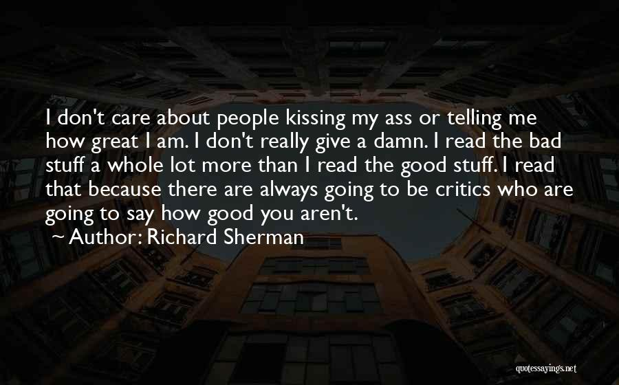Always Give More Quotes By Richard Sherman