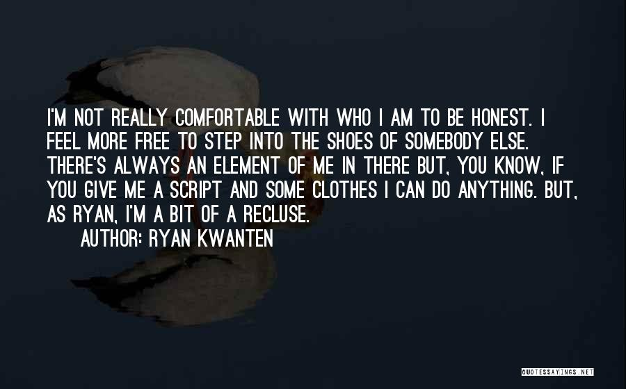 Always Give More Quotes By Ryan Kwanten