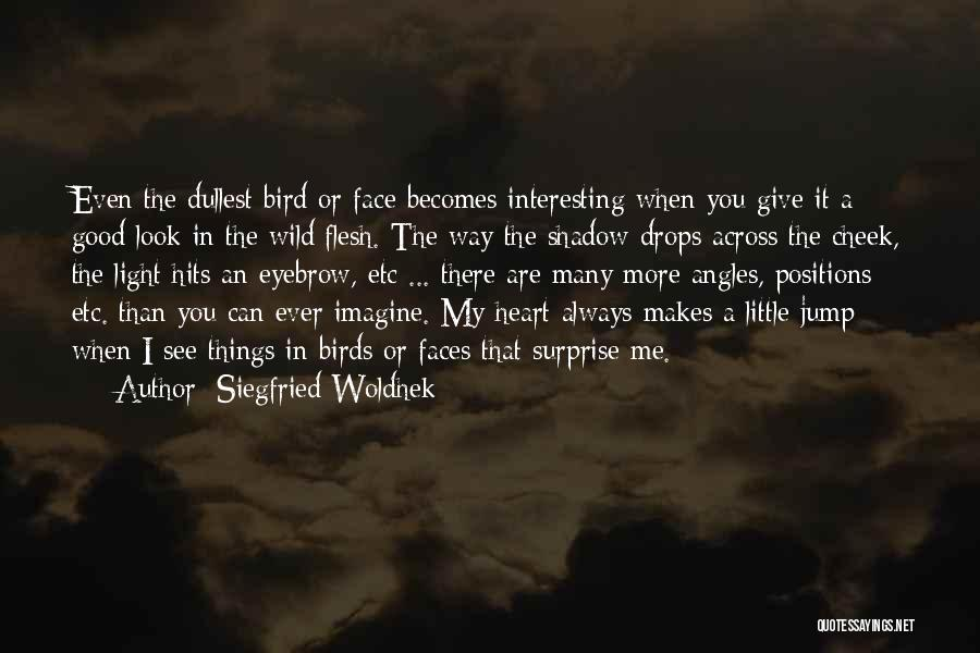 Always Give More Quotes By Siegfried Woldhek