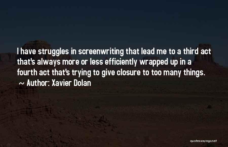 Always Give More Quotes By Xavier Dolan