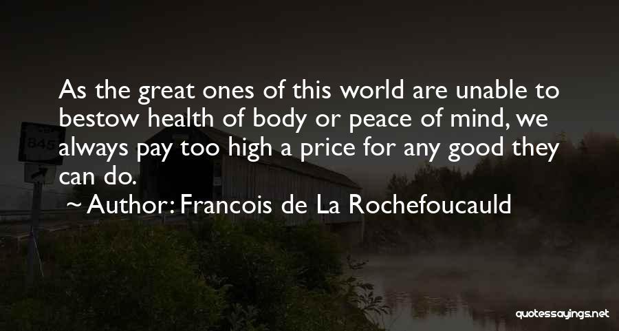 Always Having Someone On Your Mind Quotes By Francois De La Rochefoucauld