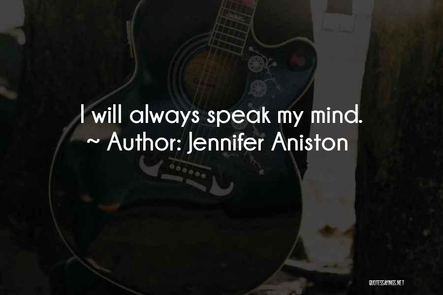Always Having Someone On Your Mind Quotes By Jennifer Aniston