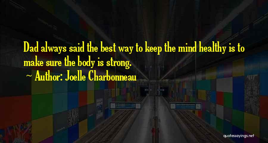 Always Having Someone On Your Mind Quotes By Joelle Charbonneau