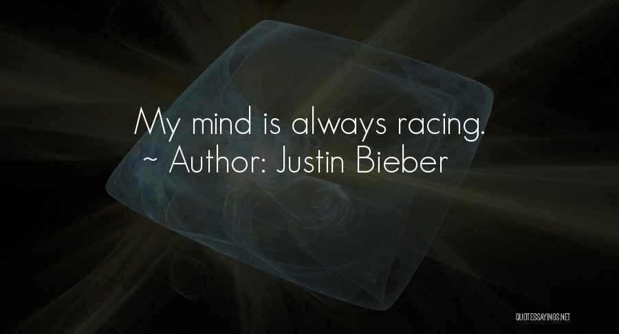 Always Having Someone On Your Mind Quotes By Justin Bieber