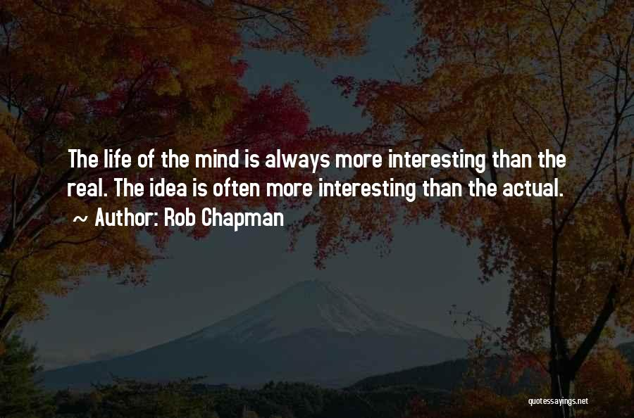 Always Having Someone On Your Mind Quotes By Rob Chapman