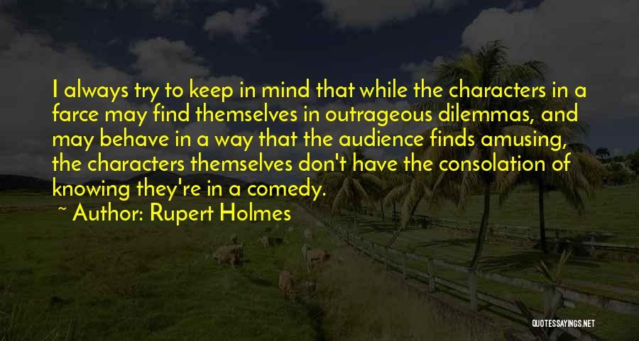 Always Having Someone On Your Mind Quotes By Rupert Holmes